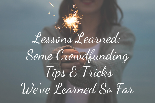 Crowdfunding Lessons Learned